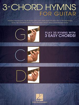 3-Chord Hymns for Guitar - Play 25 Hymns With Three Easy Chords By Hal Leonard Publishing Corporation (COR)