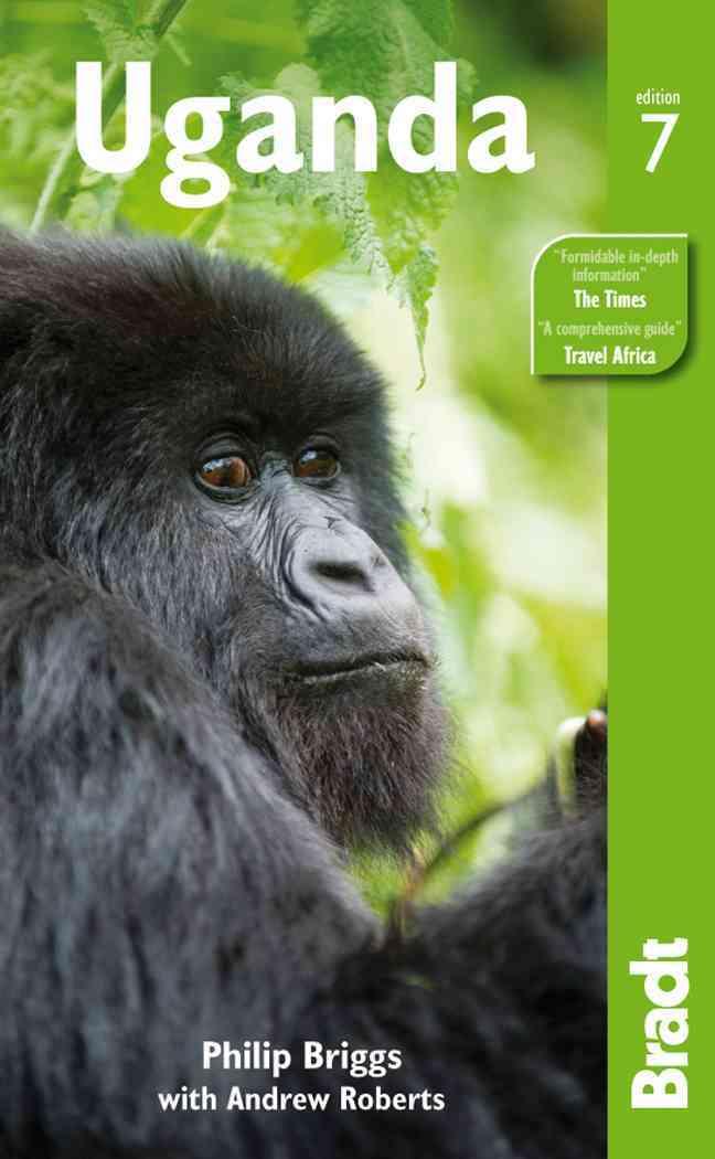 Bradt Uganda By Briggs, Philip/ Roberts, Andrew